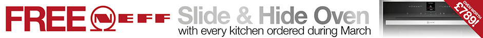 Free Neff Slide & Hide Oven with every kitchen ordered during March